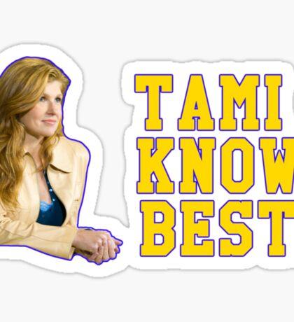 Tami Knows Best Sticker