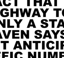 Highway to hell, stairway to heaven (BLACK) Sticker