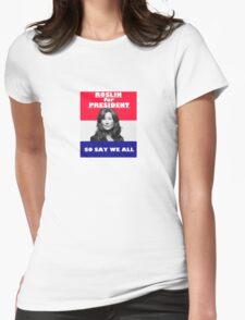 Battlestar Galactica: Roslin for President Womens Fitted T-Shirt