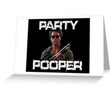 Kindergarten Cop Shirt - Party Pooper T Shirt Greeting Card