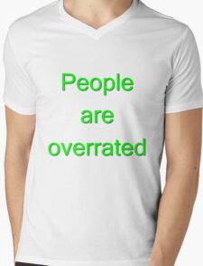People are overrated T-shirt Mens V-Neck T-Shirt