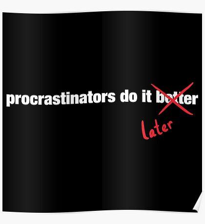 Procrastinate Later Poster
