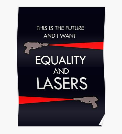 Equality and Lasers (White design) Poster