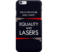 Equality and Lasers (White design) iPhone Case/Skin