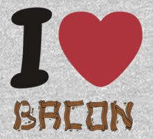 Bacon. I love it! T-Shirt