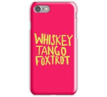 Whiskey Tango Foxtrot - Color Edition iPhone Case/Skin