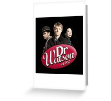 Dr Watson - 3 Representations Greeting Card