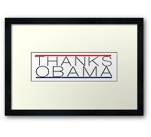 Thanks Obama Framed Print
