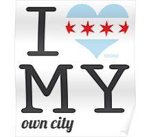 Chicago   Illinois #ilovemyowncity Poster