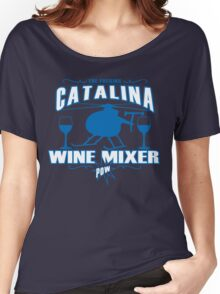 THE FUCKING CATALINA WINE MIXER POW Funny Geek Nerd Women's Relaxed Fit T-Shirt