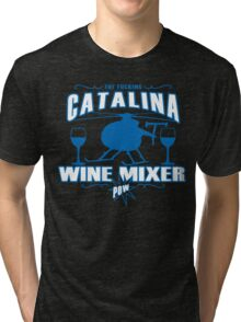 THE FUCKING CATALINA WINE MIXER POW Funny Geek Nerd Tri-blend T-Shirt