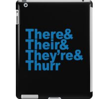 There & Their & They're & Thurr Funny Geek Nerd iPad Case/Skin