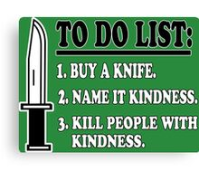 To do list 1 buy a knife Funny Geek Nerd Canvas Print