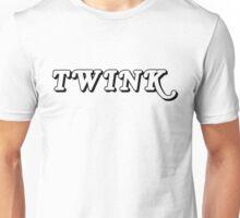 TWINK! Unisex T-Shirt