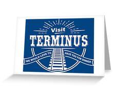 Visit Terminus Funny Geek Nerd Greeting Card