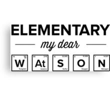 Elementary my dear Watson Canvas Print