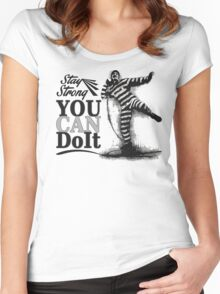 STAY STRONG - You Can Do It! Women's Fitted Scoop T-Shirt