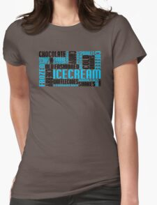 ice cream chitChat Womens Fitted T-Shirt