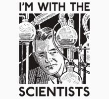 I'm With the Scientists Kids Tee
