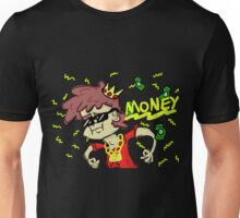 Here comes the money Unisex T-Shirt