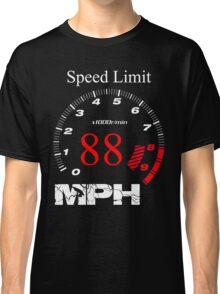 Speed Limit 88 MPH Classic T-Shirt