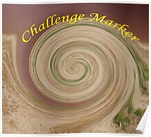 challenge marker Poster