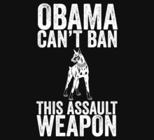 obama can't ban this assault weapon T-Shirt