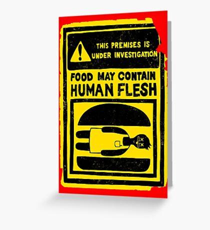 HUMAN FLESH Greeting Card