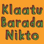 Klaatu Barada Nikto by suranyami