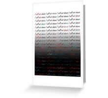 I will not obsess... Greeting Card