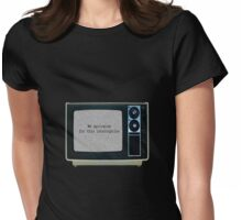 We apologise for this interruption (Retro) Womens Fitted T-Shirt