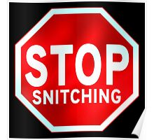 Stop Snitching Poster