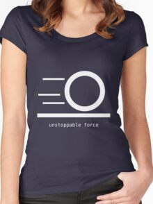 Rules of Physics - Unstoppable Force - White Ink Women's Fitted Scoop T-Shirt