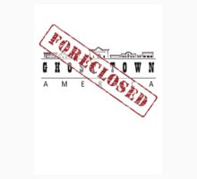 Foreclosed, Ghost Town America by Sam Dantone
