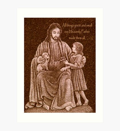 All Things Great and Small Art Print