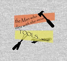 Man with the MOST TOOLS.... Unisex T-Shirt