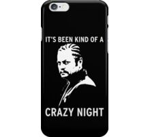 Ron Swanson - It's been kind of a crazy night iPhone Case/Skin