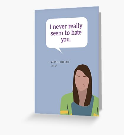 April Ludgate Greeting Card