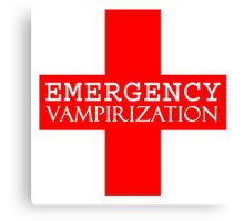 Emergency Vampirization Canvas Print