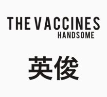The Vaccines//Handsome (Black) by Tom Walker