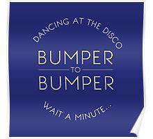 Bumper to bumper Poster