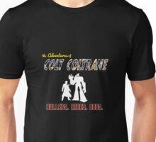 The Official Colt Coltrane T-Shirt! Unisex T-Shirt