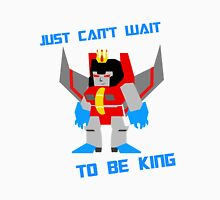 Can't Wait To Be King Unisex T-Shirt