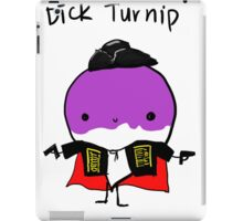 Dick turnip iPad Case/Skin