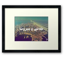 Take me to Beirut Framed Print