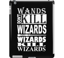 Wizards Kill Wizards Funny Geek Nerd iPad Case/Skin