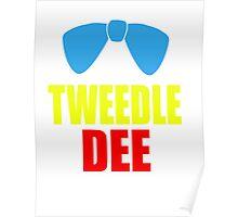 Tweedle Dee Poster