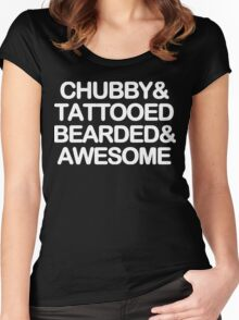 Chubby and tattooed bearded and awesome Funny Geek Nerd Women's Fitted Scoop T-Shirt