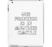 OUR PRINCESS... iPad Case/Skin