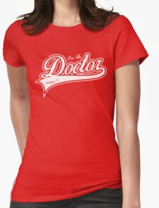 I'm The Doctor Womens Fitted T-Shirt
